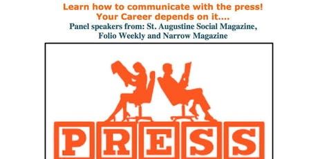 How to Communicate with the Press! tickets
