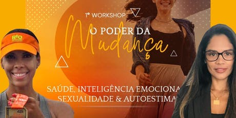 WORKSHOP O PODER DA MUDANÇA ingressos