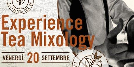 EXPERIENCE TEA MIXOLOGY biglietti