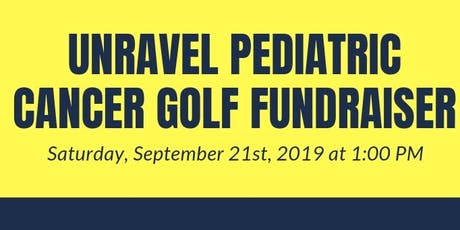 Unravel Pediatric Cancer Golf Fundraiser tickets