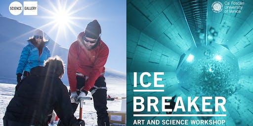 ICE BREAKER – ART AND SCIENCE WORKSHOP