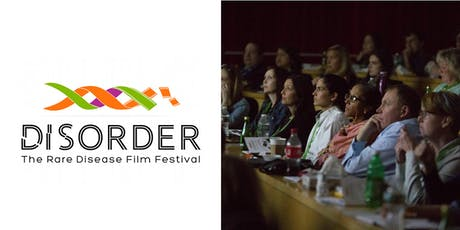 DISORDER: The Rare Disease Film Festival tickets