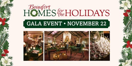GALA - Beaufort Homes for the Holidays tickets