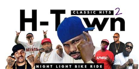 H-Town Classic Hits 2 |  Night Light Bike Ride tickets