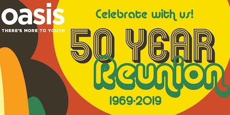 Oasis Center's 50 Year Reunion! tickets