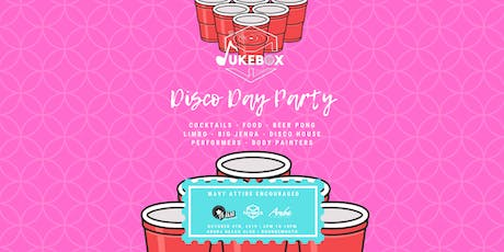 JukeBox : Disco Day Party tickets