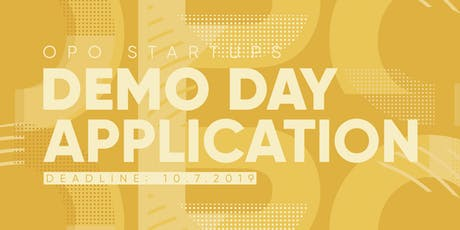 OPO Startups Demo Day 2019 - APPLICATION tickets
