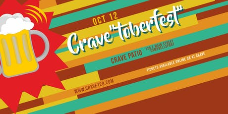 "Crave""toberfest"" tickets"