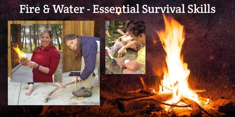 Fire & Water - Essential Human Skills for Survival & Nature Connection tickets