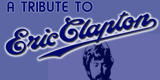 A Tribute to Eric Clapton