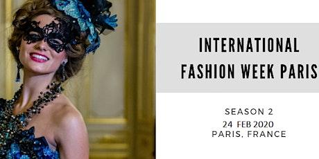 International Fashion Week Paris Season 2 billets