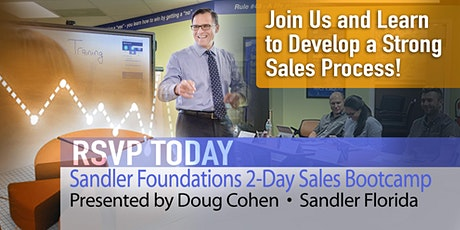 Sandler Foundations 2-Day Sales Bootcamp: Develop a Strong Sales Process! tickets