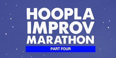 HOOPLA IMPROV MARATHON 2019!!! Saturday Evening Main Shows. £8.50. tickets