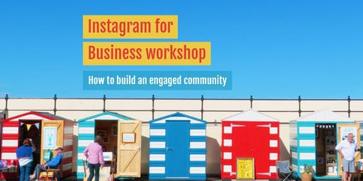 Instagram for Business Workshop 19.11.19