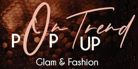 ON TREND POP UP tickets