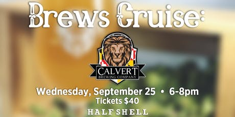 Brews Cruise: Calvert Brewing Company tickets