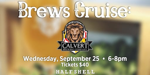 Brews Cruise: Calvert Brewing Company