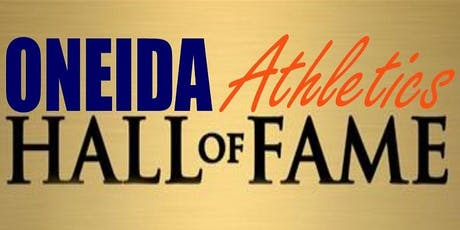 Oneida City School District 2019 Athletic Hall of Fame tickets