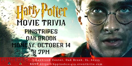 Harry Potter Movie Trivia at Pinstripes Oak Brook