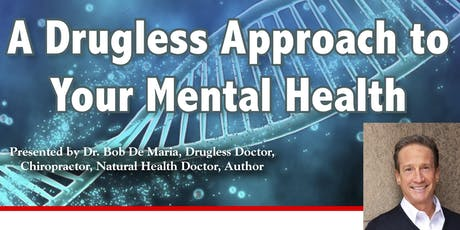 A Drugless Approach to Your Mental Health - Montrose tickets