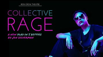 """""""Collective Rage: A Play in 5 Betties"""""""