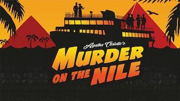 """Agatha Christie's Murder on the Nile"""