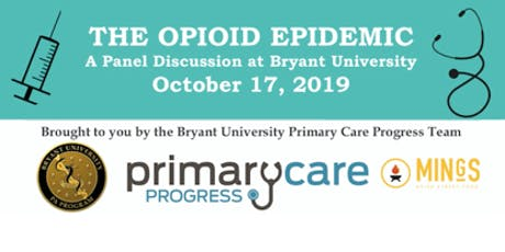 Bryant University PA Program - Opioid Panel Discussion tickets