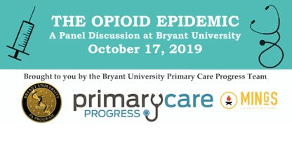 Bryant University PA Program - Opioid Panel Discussion