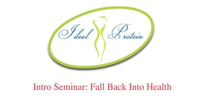 Ideal Protein Seminar: Fall Back Into Health