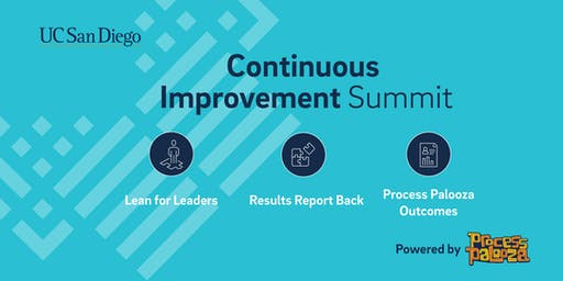 UC San Diego Continuous Improvement Summit powered by Process Palooza