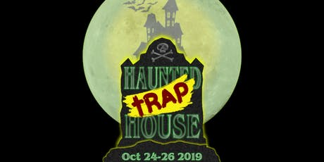 Haunted Trap House  tickets