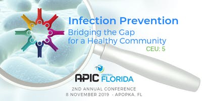 APIC Florida Infection Prevention: Bridging the Gap for a Healthy Community