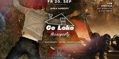 Go Loko! The  Tickets