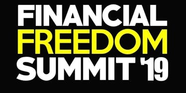 FINANCIAL FREEDOM SUMMIT 2019