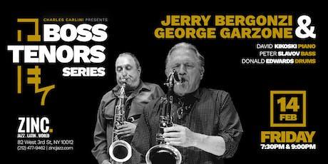 Boss Tenors Series: Jerry Bergonzi & George Garzone tickets
