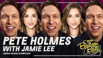 Pete Holmes w/ Jamie Lee - LIVE!