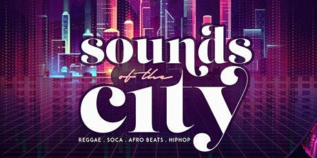 Sounds of the City| Open Bar & Free entry tickets