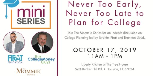College Planning - It's Never Too Early, Never Too Late