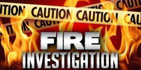 Fire Investigation Part One (Formerly Basic/Arson Investigation) tickets