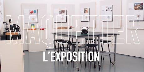 Maquetter - L'exposition billets