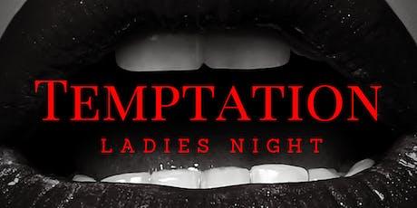 Temptation tickets