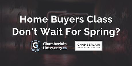 Home Buyers Class | Don't Wait For Spring? tickets