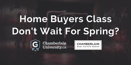 Home Buyers Class | Don't Wait For Spring?
