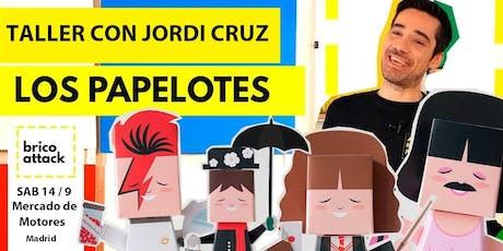 Taller con Jordi Cruz (el bueno) entradas