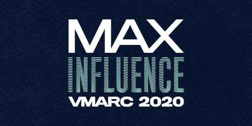 MAX INFLUENCE VMARC 2020