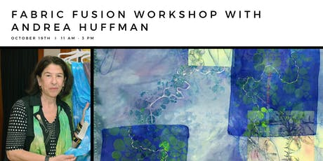 Fabric Fusion Workshop with Andrea Huffman tickets