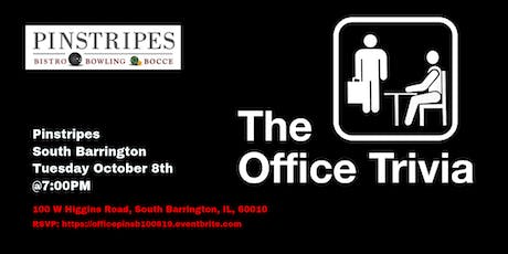 The Office Trivia at Pinstripes South Barrington tickets