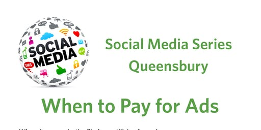 Social Media Series Queensbury- When To Pay for Ads