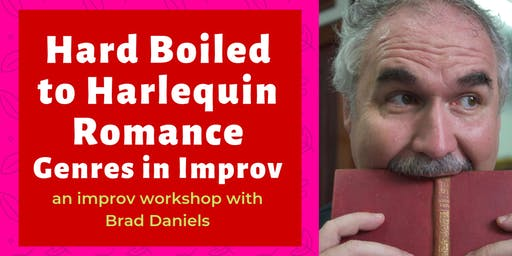 From Hard Boiled to Harlequin Romance - Genres in Improv