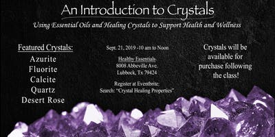 Crystal Healing Properties & Essential Oils